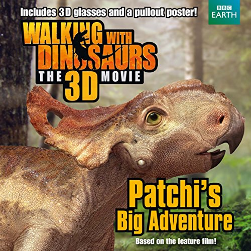 9781447251668: Walking with Dinosaurs: Patchi's Big Adventure