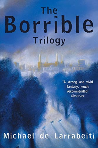 9781447251798: The Borrible Trilogy