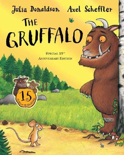 9781447251941: The Gruffalo 15th anniversary edition