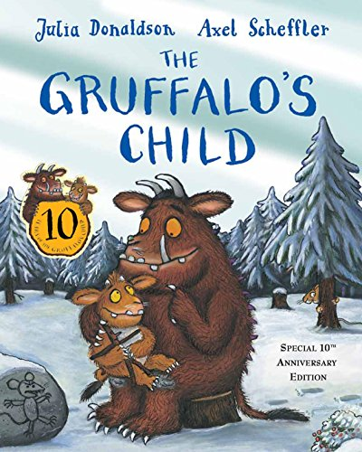 9781447251958: The Gruffalo's Child 10th Anniversary Edition