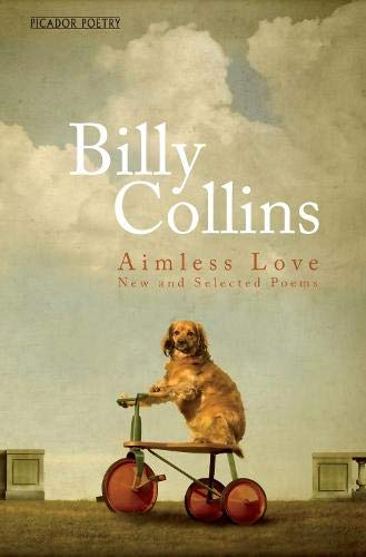 9781447252504: Aimless Love: New and Selected Poems