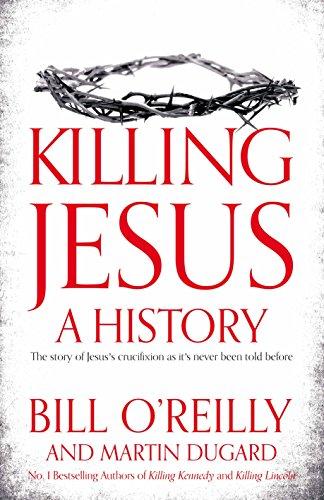 9781447252665: Killing Jesus: A History