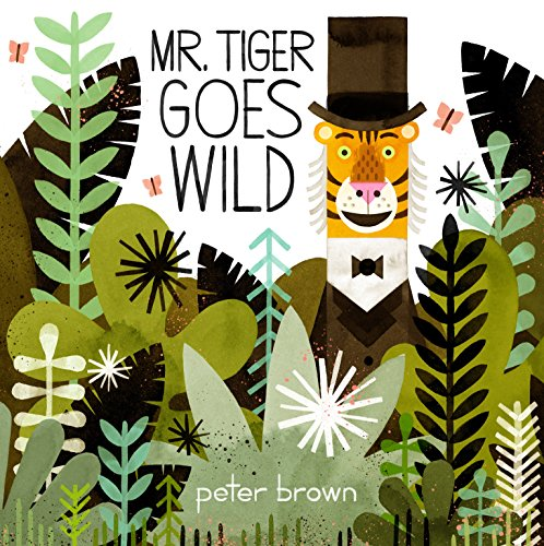 9781447253259: Mr Tiger Goes Wild