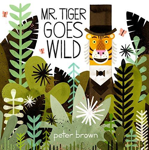 9781447253280: Mr Tiger Goes Wild