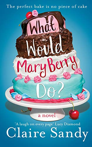 9781447253495: WHAT WOULD MARY BERRY DO