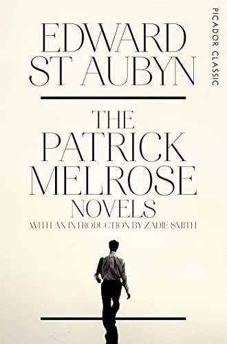 9781447253525: The Patrick Melrose Novels: Picador Classic