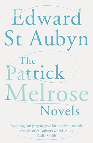 9781447253549: The Patrick Melrose Novels: Picador Classic