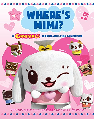 9781447253716: Where's Mimi: A Canimals Search and Find: A Search-and-Find book