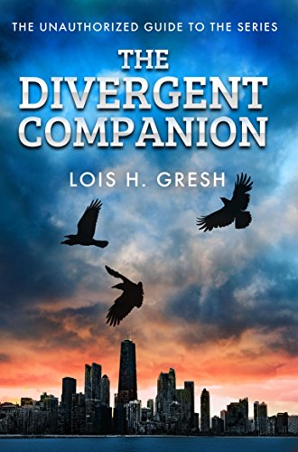 The Divergent Companion: Gresh, Lois H.