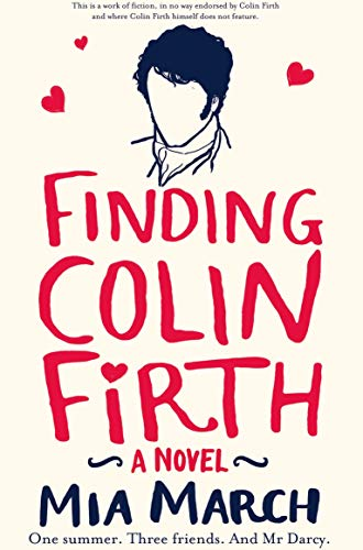 9781447254072: Finding Colin Firth