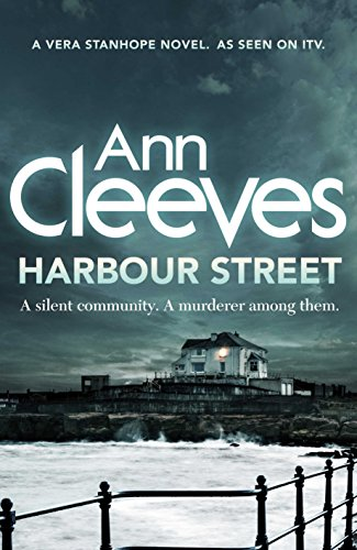 9781447254461: Harbour Street (Vera Stanhope)