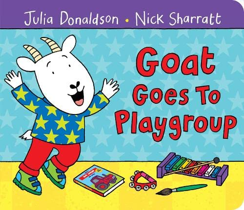 9781447254843: Goat Goes to Playgroup