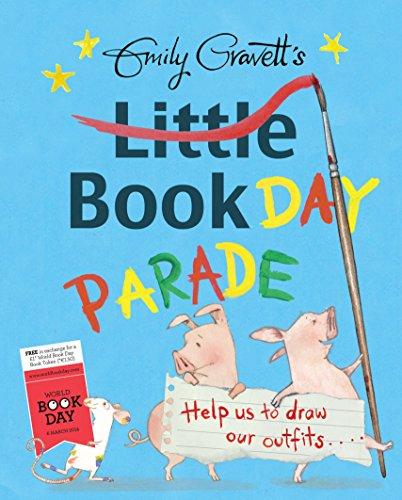 9781447254874: Emily Gravett's Little Book Day Parade
