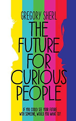 The Future for Curious People: Sherl, Gregory