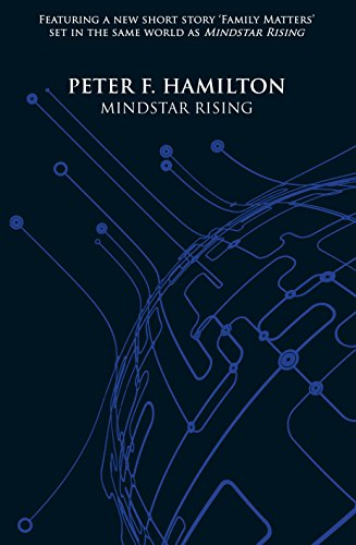 MINDSTAR RISING: Hamilton, Peter F.