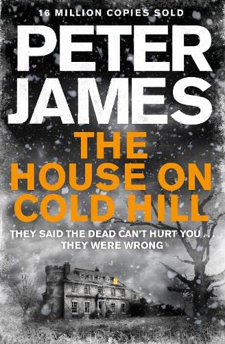 The House on Cold Hill *******AUTHOR SIGNED ]: Peter James