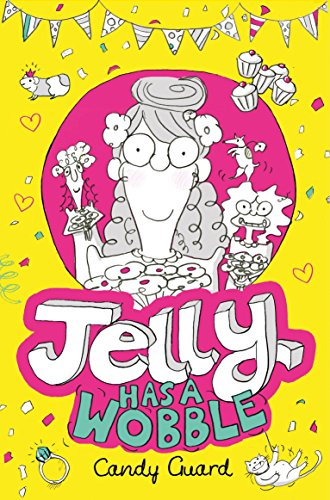 9781447256137: Jelly Has a Wobble (Jelly 2)