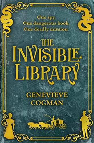 9781447256236: The Invisible Library (The Invisible Library Series)