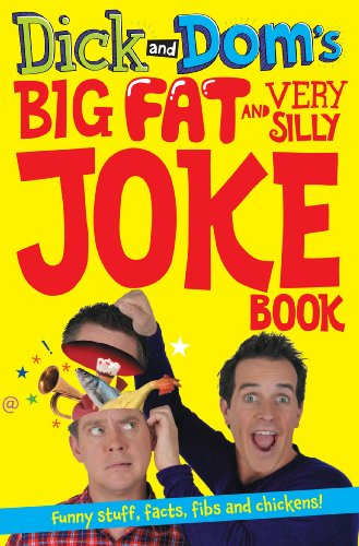 9781447256373: Dick and Dom's Big Fat and Very Silly Joke Book