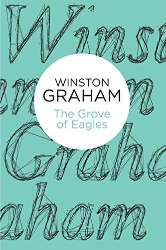 9781447256625: The Grove of Eagles: A novel of Elizabethan England (Pan Heritage Classics)
