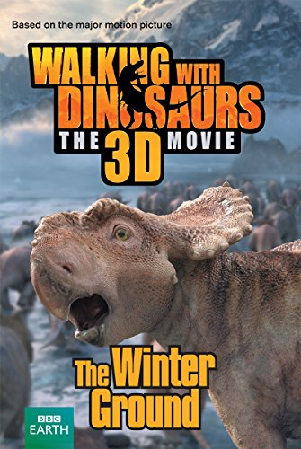 9781447257509: Walking with Dinosaurs: The Winter Ground