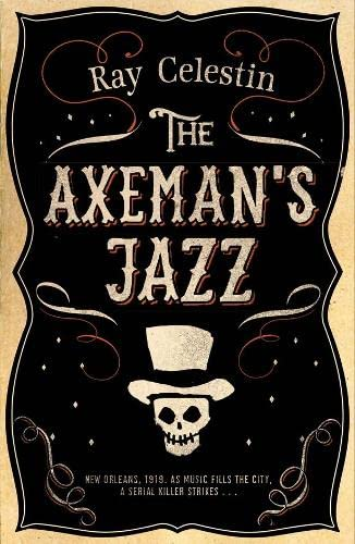 9781447258865: The Axeman's Jazz (City Blues Quartet)