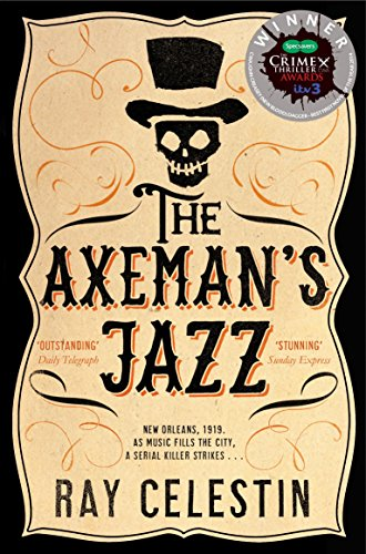 9781447258889: The Axeman's Jazz (City Blues Quartet)