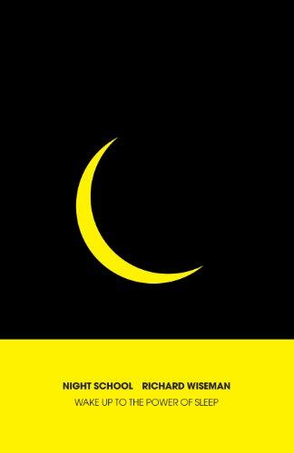 9781447259336: Night School: Wake Up to the Power of Sleep