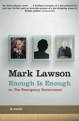 9781447259633: Enough is Enough: or The Emergency Government
