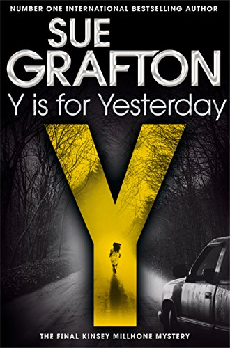 9781447260271: Y is for Yesterday (Kinsey Millhone Alphabet series)