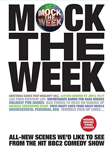9781447260806: Mock the Week: 1001 Scenes We'd Like to See