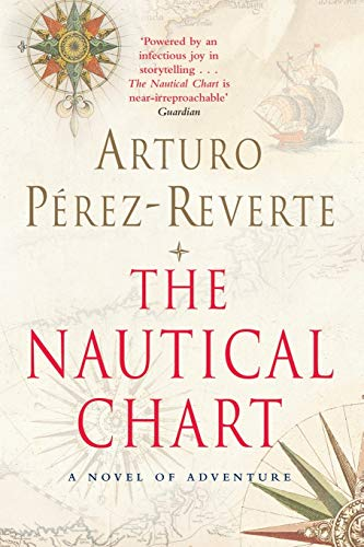 9781447262435: The Nautical Chart: A Novel of Adventure (Bello)