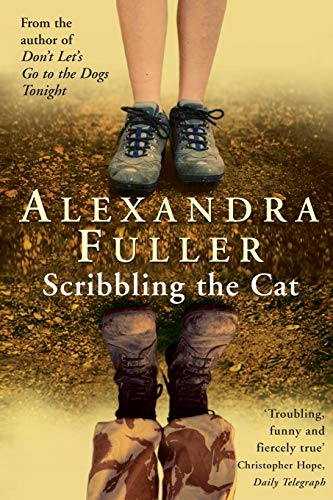 9781447262534: Scribbling the Cat: Travels with an African Soldier