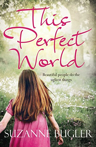 9781447262572: This Perfect World (Bello)