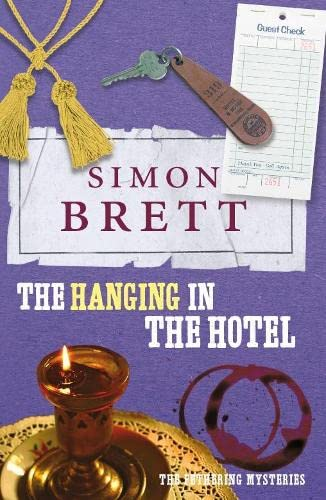 9781447263784: The Hanging in the Hotel: The Fethering Mysteries