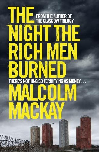 9781447264378: The Night the Rich Men Burned