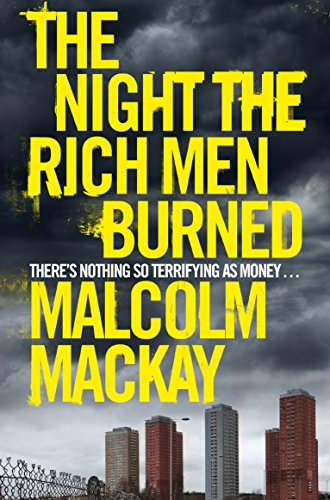 9781447264385: The Night the Rich Men Burned
