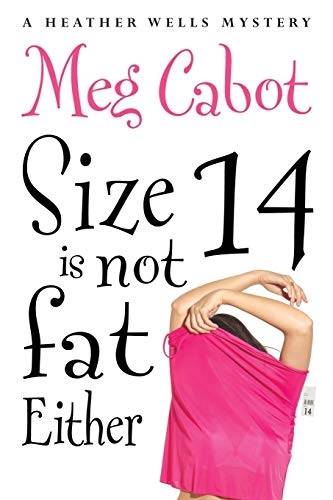 9781447264774: Size 14 is Not Fat Either (Heather Wells)