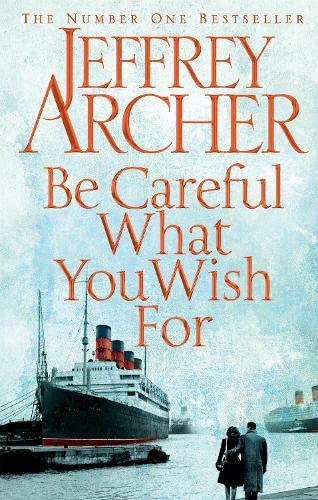 Be Careful What You Wish For: Jeffrey Archer