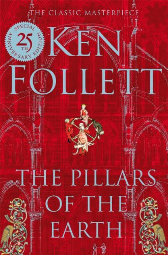 9781447265443: The Pillars of the Earth (The Kingsbridge Novels)