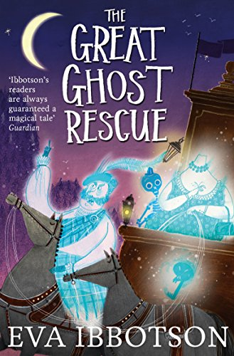 9781447265665: The Great Ghost Rescue