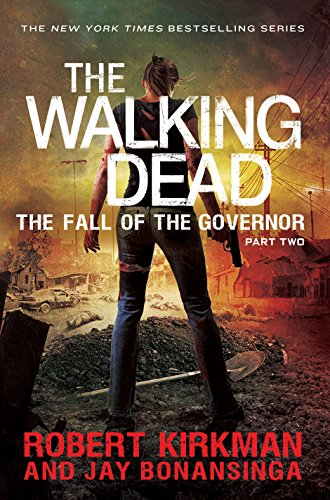 9781447266822: The Fall of the Governor Part Two (The Walking Dead)