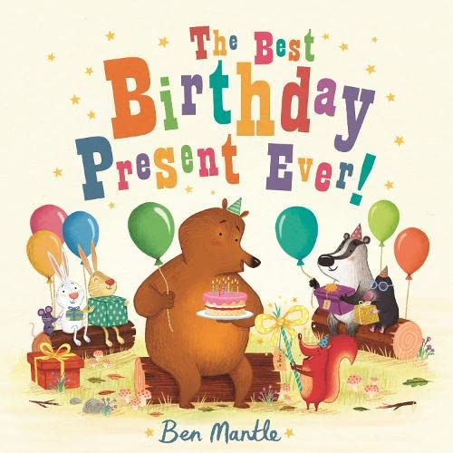9781447266907: The Best Birthday Present Ever!