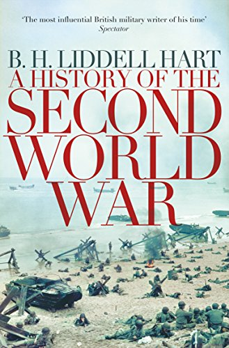 A History of the Second World War (Reprints): B. H. Liddell Hart