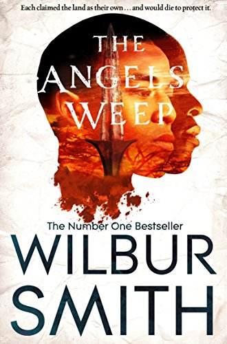 The Angels Weep (The Ballantyne Novels): Smith, Wilbur