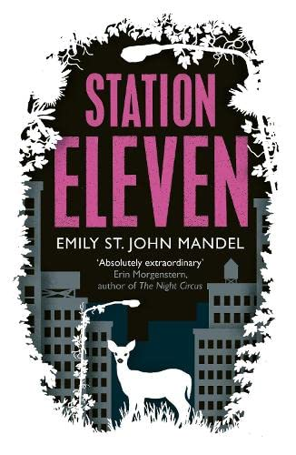 STATION ELEVEN - WINNER OF THE 2015 ARTHUR C CLARKE AWARD - EXCLUSIVE LIMITED EDITION, SIGNED & N...
