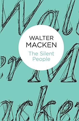 The Silent People: Macken, Walter