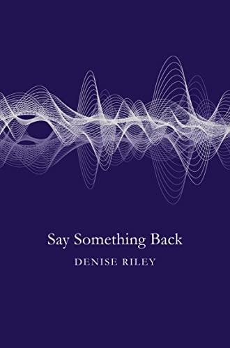 9781447270379: Say Something Back