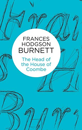 9781447270485: The Head of the House of Coombe