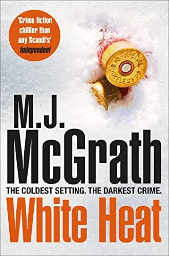 9781447271956: White Heat (The Edie Kiglatuk Arctic Crime Series)